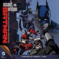 Batman: Assault on Arkham - Official Soundtrack