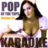 Pop of the Tops Karaoke, Vol. 24