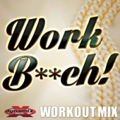 Work B**ch (Clean Workout Mix)