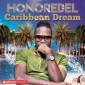 Caribbean Dream (Jamaican Extended Mix) - Honorebel