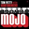 Mojo (Bonus Track Version), Tom Petty & The Heartbreakers