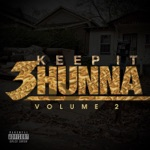 Keep It 3hunna Vol 2