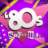 '80s Super Hits - Various Artists Cover Art