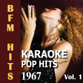 Karaoke: Pop Hits 1967, Vol. 1