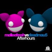 Afterhours (Melleefresh vs. deadmau5) - Single