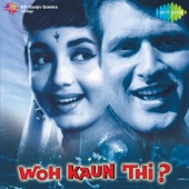 Woh Kaun Thi (Original Motion Picture Soundtrack) - EP