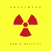 Radio-Activity (2009 Remaster)