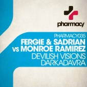 Devilish Visions / DarKadavra (Fergie vs. Sadrian vs. Monroe Ramirez) - Single cover art