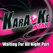 Waiting for All Night Part (Originally Performed by Rudimental) [feat. Ella Eyre] [Karaoke Version]
