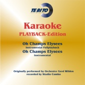 Oh Champs Elysees (Karaoke Version) [Fullplayback] [Originally Performed By Orchester Gert Wilden]