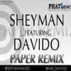 Paper (Remix) [feat. DaVido] - Single, Sheyman