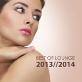 Best of Lounge 2013 - 2014