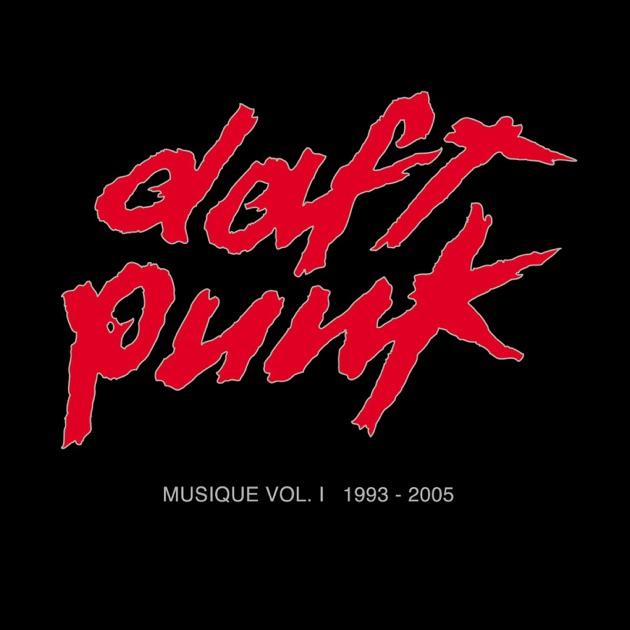 Musique, Vol. 1 (1993-2005) by Daft Punk