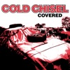 Covered, Cold Chisel