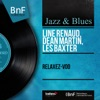 Relaxez-Voo (Mono Version) - EP, Line Renaud, Dean Martin & Les Baxter