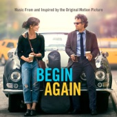 Ustaw na halo granie Begin Again Music From and Inspired By the Original Motion Picture Deluxe Various Artists