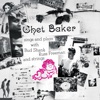 I Remember You (Digitally Remastered)  - Chet Baker