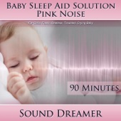 Pink Noise (Baby Sleep Aid Solution) [For Colic, Fussy, Restless, Troubled, Crying Baby] [90 Minutes]