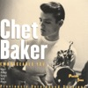 What Is There To Say  - Chet Baker