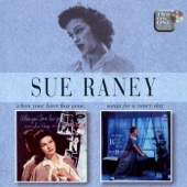Sue Raney: When Your Lover Has Gone/Songs for a Raney Day