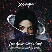 Love Never Felt So Good (David Morales and Eric Kupper Def Mixes)