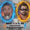 Want You Gone (from
