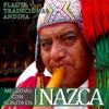 Flauta Tradicional Andina. Melodías Con Flauta en Nazca, DJ Donovan