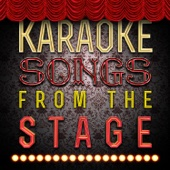 Karaoke - Songs from the Stage