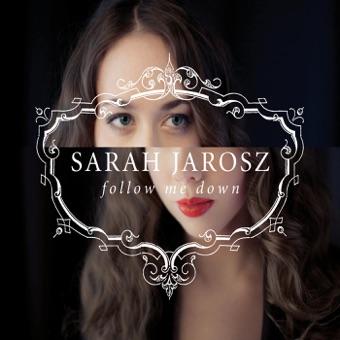 Follow Me Down – Sarah Jarosz