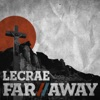 Far Away - Single, Lecrae