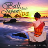 Bali Meets Japan Spa (Gamelan & Sakuhachi)