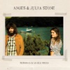 Memories of an Old Friend, Angus & Julia Stone