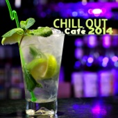 Chill Out Café Ambient Lounge Bar 2014 - Chillout Music del Mar & Buddha Ambient Music Chillax