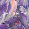 Stay With Me (Deluxe Single), Sam Smith