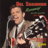Runaway & Other Great Hits, 1961 - 1962, Two Original Albums & Bonus Singles, Del Shannon