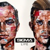 Life (Deluxe), Sigma