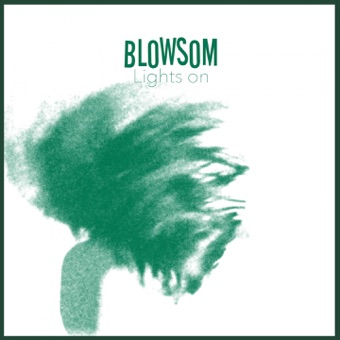 Lights On – Single – BLOWSOM
