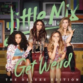 Little Mix - Get Weird (Deluxe Edition) Grafik