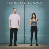 The Wind and The Wave - Happiness Is Not a Place  artwork