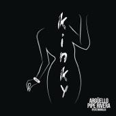 Kinky (feat. Argüello & Marala)