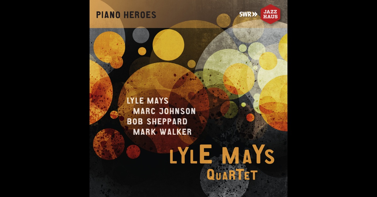 the ludwigsburg concert by lyle mays quartet on apple music. Black Bedroom Furniture Sets. Home Design Ideas