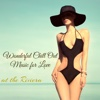 Wonderful Chill Out Music for Love at the Riviera - Portofino Chill Lounge Music Summer Collection for Sensual Nightlife