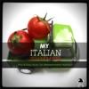 My Italian Summer: Pop & Easy Listening Music for Mediterranean Holidays