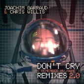 Don't Cry (Remember My Name) [Remixes 2.0] - EP