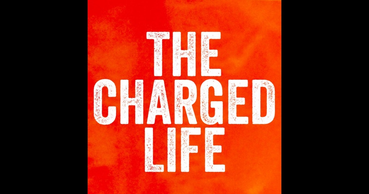 The Charged Life With Brendon Burchard By Brendon Burchard
