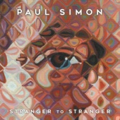 Stranger To Stranger (Deluxe Edition) - Paul Simon