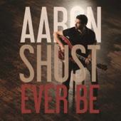 Aaron Shust - Ever Be  artwork