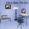 The Fox (Remastered), Elton John