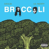 D.R.A.M. - Broccoli (feat. Lil Yachty)  artwork