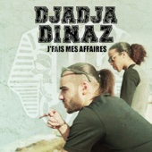 Djadja & Dinaz - J'fais mes affaires illustration